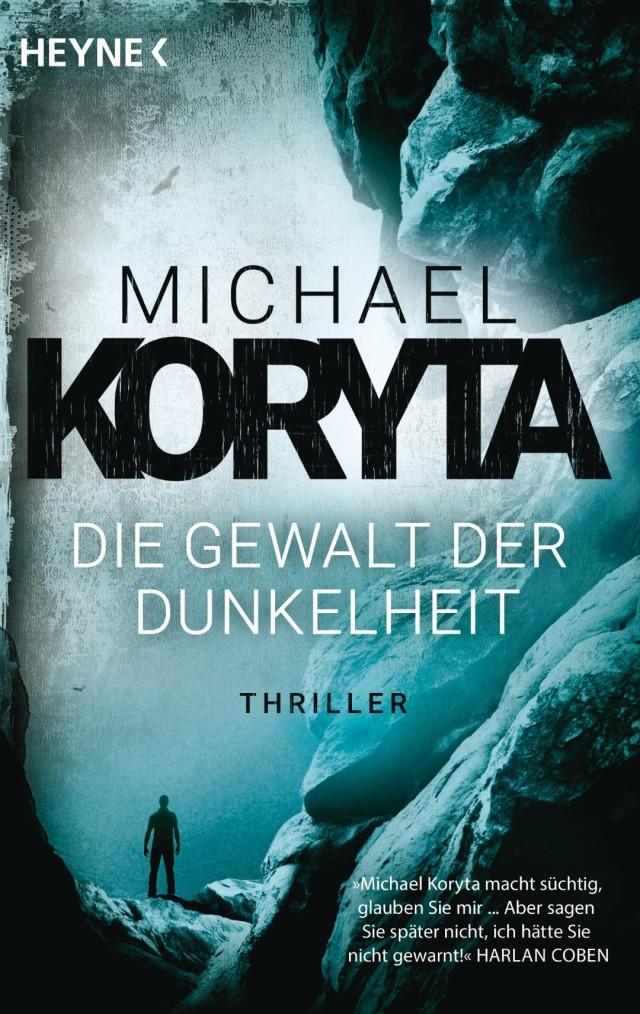 Die Gewalt der Dunkelheit von Michael Koryta