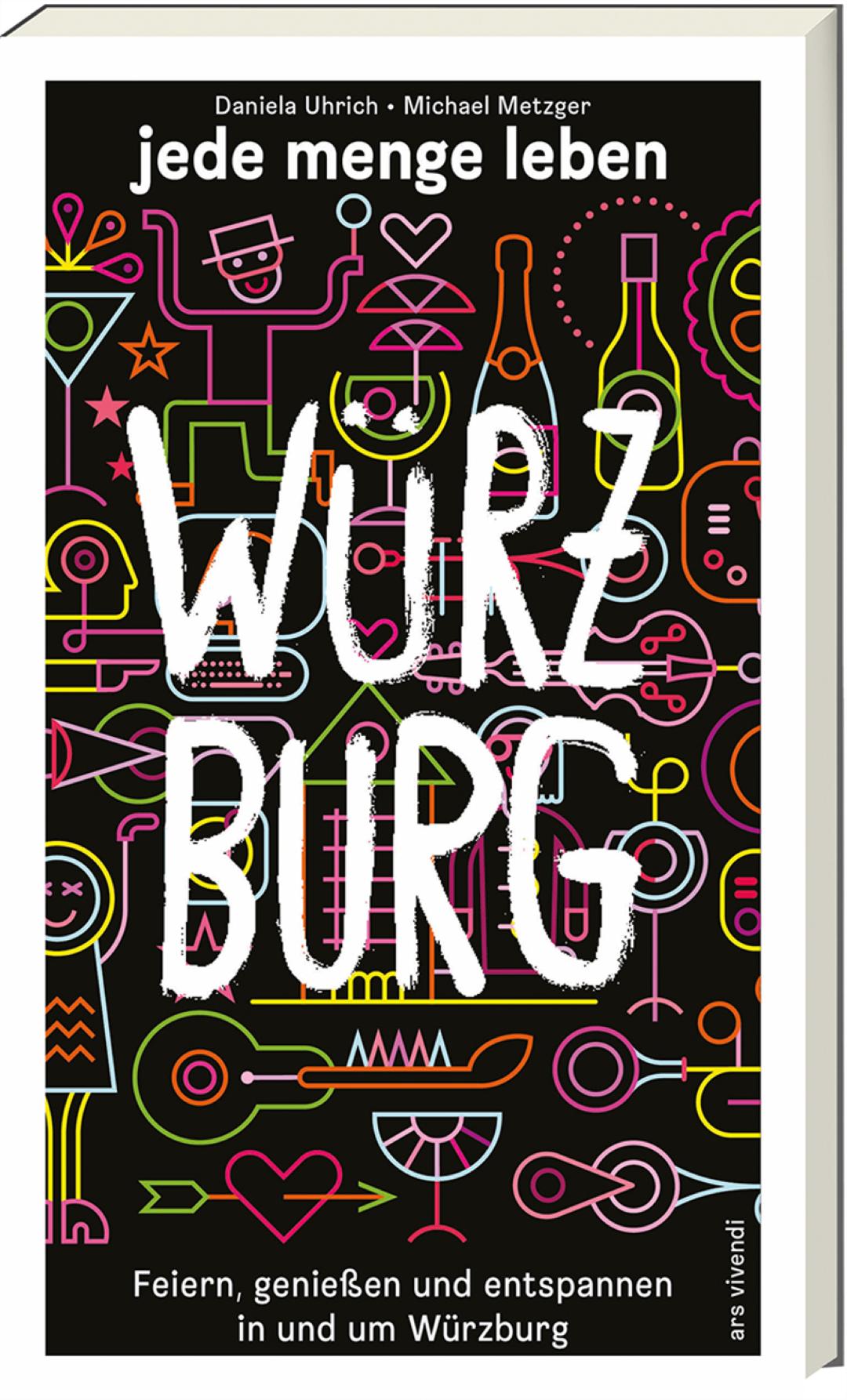 In Würzburg gibt es jede Menge Leben